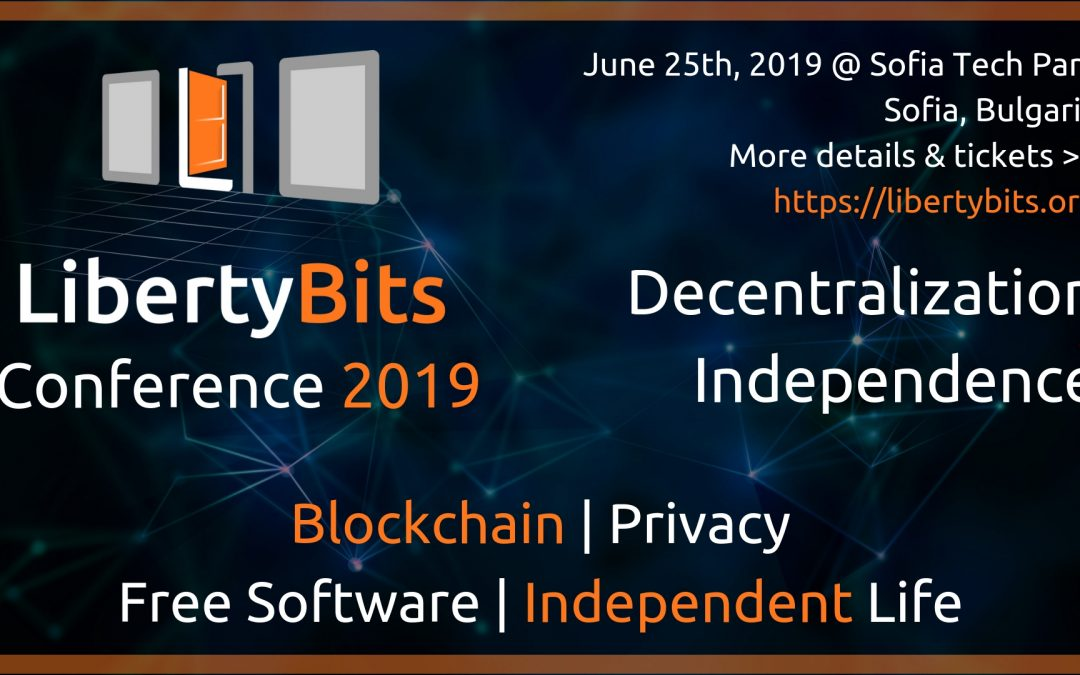 LibertyBits on June 25th, 2019 in Sofia